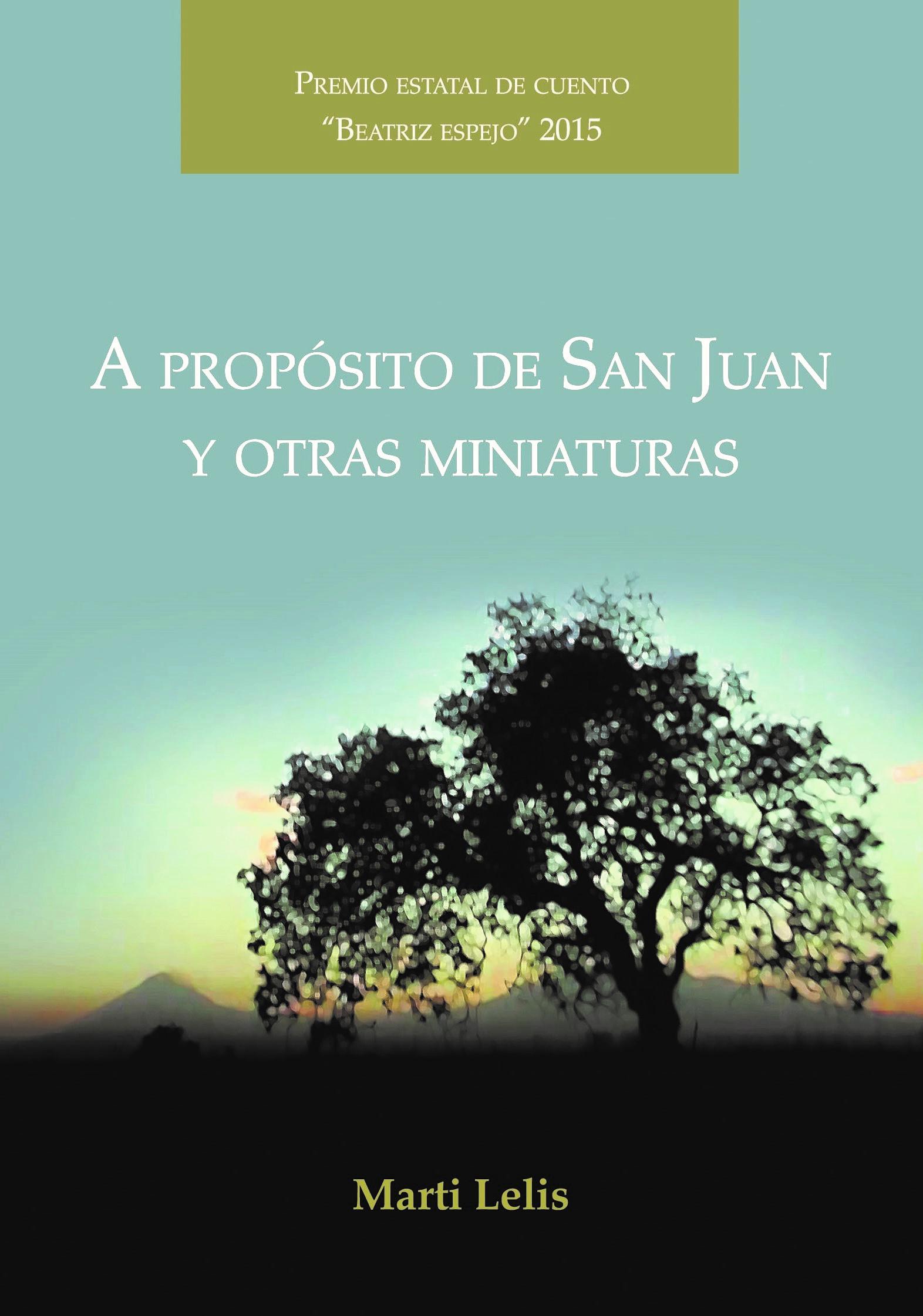 A propósito de San Juan y otras miniaturas (1)